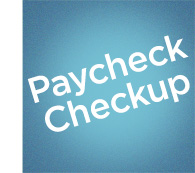 Paycheck Checkup